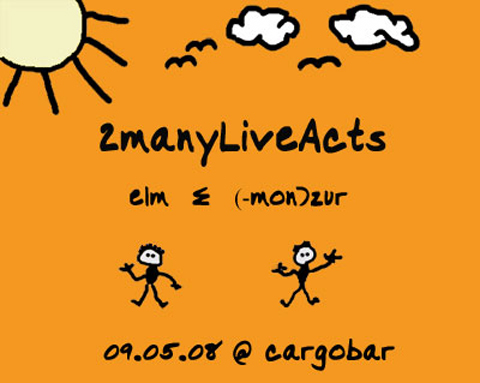 /dms480  /cargobar-event-pictures/pictures/2manyliveacts_mai08.jpg